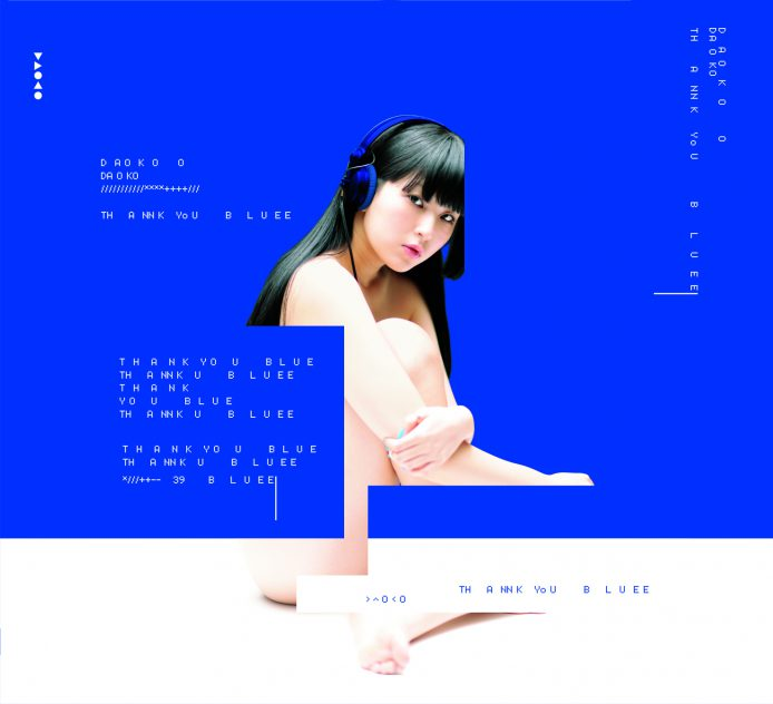 DAOKO 2nd Album <br>「THANK YOU BLUE」初回限定盤