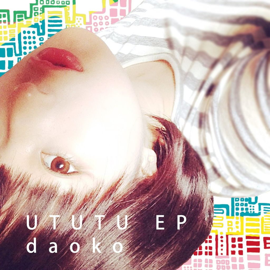 インディーズEP 「UTUTU EP」